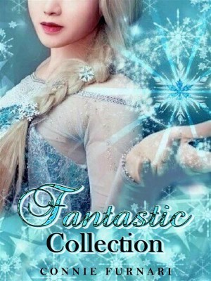 Fantastic Collection vol. 1 by Connie Furnari from StreetLib SRL in Teen Novel category