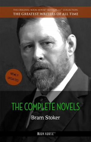 Bram Stoker: The Complete Novels by Bram Stoker from StreetLib SRL in General Novel category