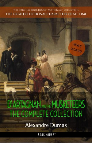 DArtagnan and the Musketeers: The Complete Collection by Alexandre Dumas from StreetLib SRL in Language & Dictionary category