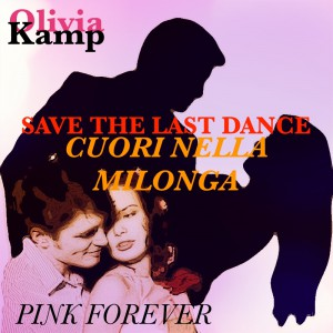 Save the last dance-Cuori nella milonga by Olivia Kamp from  in  category
