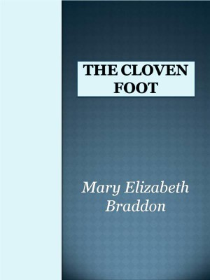 The Cloven Foot by Mary Elizabeth Braddon from StreetLib SRL in General Novel category
