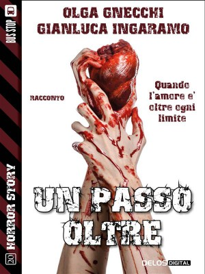 Un passo oltre by Olga Gnecchi from StreetLib SRL in General Novel category
