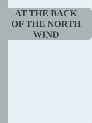 At the Back of the North Wind by George MacDonald from StreetLib SRL in Classics category