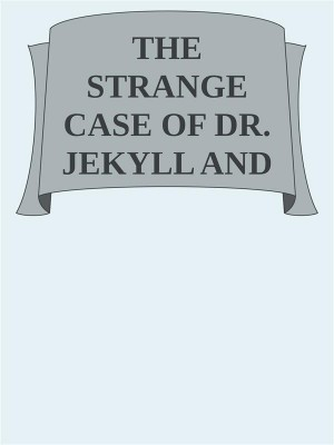 Strange Case of Dr Jekyll and Mr Hyde by Robert Louis Stevenson from StreetLib SRL in Classics category
