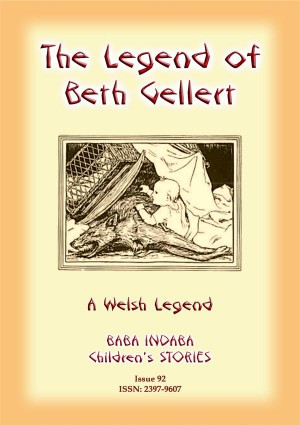 THE LEGEND OF BETH GELLERT - A Welsh Legend by Anon E. Mouse from StreetLib SRL in General Novel category