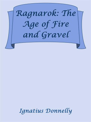 Ragnarok: The Age of Fire and Gravel by Ignatius Donnelly from StreetLib SRL in Classics category