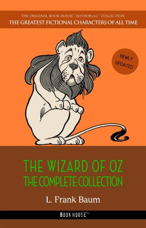 The Wizard of Oz: The Complete Collection by L. Frank Baum from StreetLib SRL in Language & Dictionary category