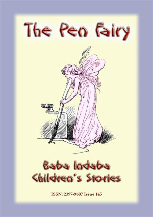 THE PEN FAIRY - A Fairy Tale by Anon E. Mouse from StreetLib SRL in General Novel category