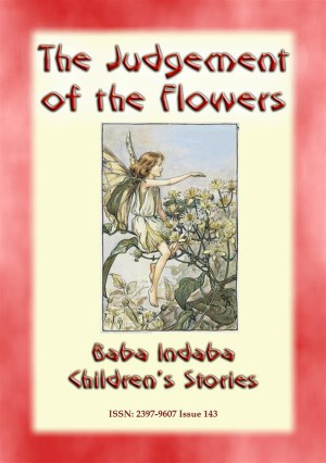 THE JUDGEMENT OF THE FLOWERS - A Spanish childrens story by Anon E. Mouse from StreetLib SRL in General Novel category