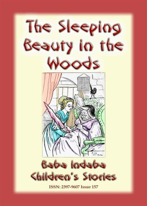 SLEEPING BEAUTY IN THE WOODS - A Classic Fairy Tale by Anon E. Mouse from StreetLib SRL in General Novel category