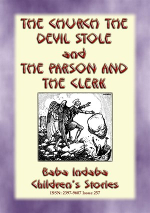 THE CHURCH THE DEVIL STOLE and THE PARSON AND THE CLERK - Two Legends of Cornwall by Anon E. Mouse from StreetLib SRL in General Novel category