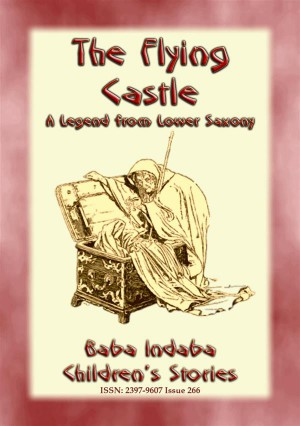 THE FLYING CASTLE - A Children's Fairy Tale from Lower Saxony by Anon E. Mouse from StreetLib SRL in General Novel category