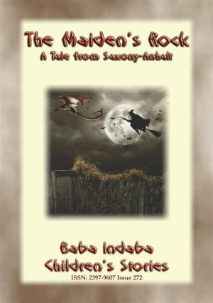 THE MAIDEN'S ROCK – a Children's story from Saxony-Anhalt by Anon E. Mouse from StreetLib SRL in General Novel category