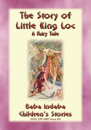 THE STORY OF LITTLE KING LOC - A French Fairy Tale by Anon E. Mouse from StreetLib SRL in General Novel category