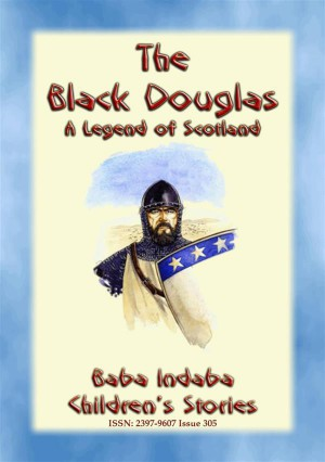 THE BLACK DOUGLAS - A Legend of Scotland by Anon E. Mouse from StreetLib SRL in General Novel category