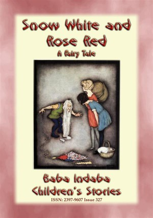 SNOW WHITE AND ROSE RED - A European Fairy Tale by Anon E. Mouse from StreetLib SRL in General Novel category