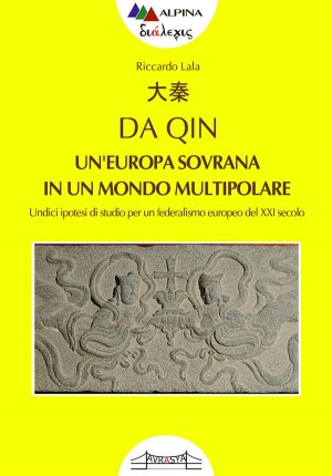 ??, Da Qin Uneuropa sovrana in un mondo multipolare by LALA RICCARDO from StreetLib SRL in Politics category