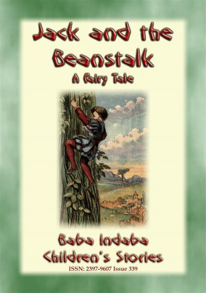 JACK AND THE BEANSTALK - A Classic Fairy Tale by Anon E. Mouse from StreetLib SRL in General Novel category