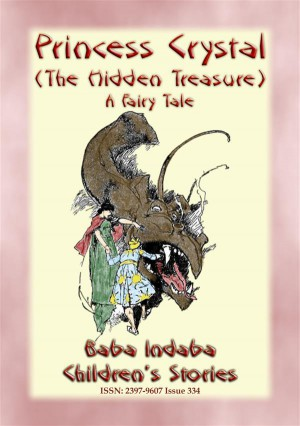PRINCESS CRYSTAL, or The Hidden Treasure - A Fairy Tale by Anon E. Mouse from StreetLib SRL in General Novel category