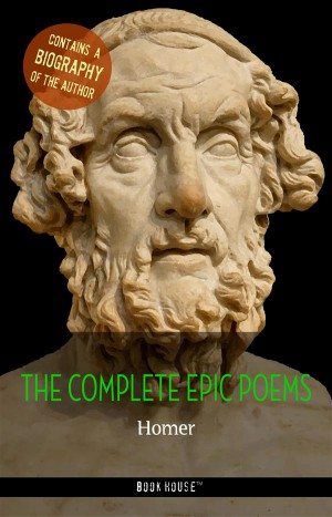 Homer: The Complete Epic Poems + A Biography of the Author by Homer from StreetLib SRL in Language & Dictionary category