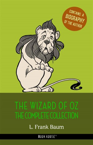 L. Frank Baum: The Complete Wizard of Oz Collection + A Biography of the Author by L. Frank Baum from StreetLib SRL in Language & Dictionary category