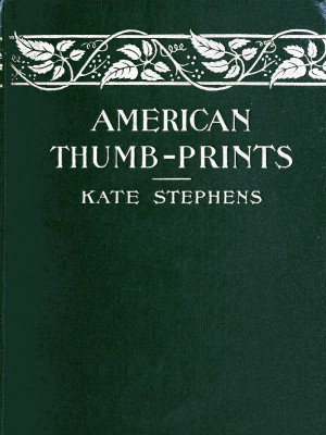 American Thumb-prints by Kate Stephens from StreetLib SRL in Classics category