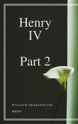 a research notebook on henry iv part 2 a history play by william shakespeare Read the full-text online edition of william shakespeare's henry iv, part 2 on shakespeare's play henry iv, part 2 william, 1564-1616 king henry iv part 2.