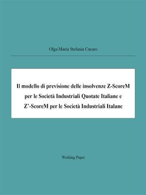 Il modello di previsione delle insolvenze Z-ScoreM per le Società Industriali Quotate Italiane e Z'-ScoreM per le Società Industriali Italane