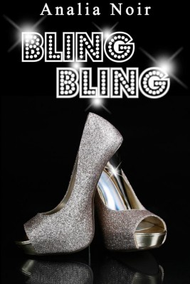 BLING BLING Vol. 3: Grisée par linconnu et laventure by Analia Noir from StreetLib SRL in General Novel category
