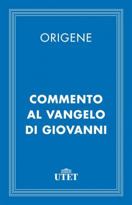 Commento al Vangelo di Giovanni by Origene from StreetLib SRL in General Academics category