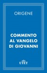 Commento al Vangelo di Giovanni by Origene from  in  category