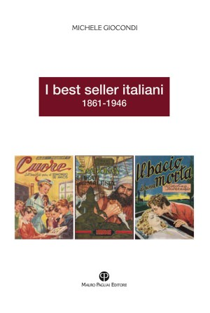 I best seller italiani 1861-1946 by Michele Giocondi from StreetLib SRL in General Novel category