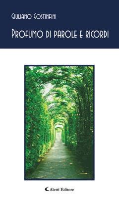 Profumo di parole e ricordi by Giuliano Gostinfini from StreetLib SRL in Language & Dictionary category
