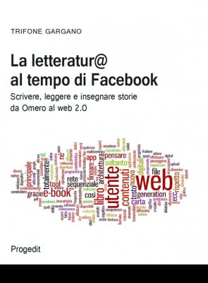 La letteratur@ al tempo di facebook by Trifone Gargano from StreetLib SRL in Family & Health category