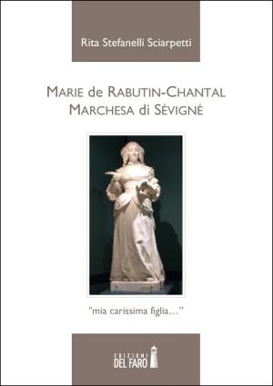 Marie de Rabutin-Chantal by Rita Stefanelli Sciarpetti from StreetLib SRL in History category