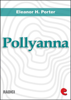 Pollyanna - Pollyanna Grows Up