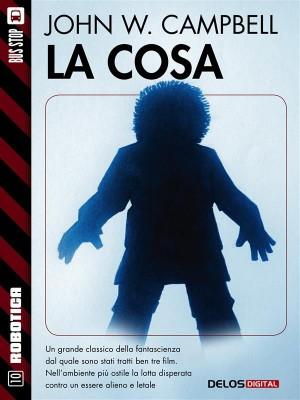 La cosa by  jr from StreetLib SRL in Teen Novel category