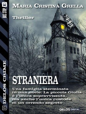 Straniera by Maria Cristina Grella from StreetLib SRL in General Novel category