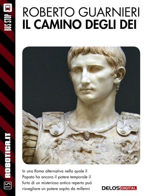 Il camino degli dei by Roberto Guarnieri from StreetLib SRL in General Novel category