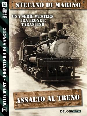 Assalto al treno by Stefano di Marino from  in  category