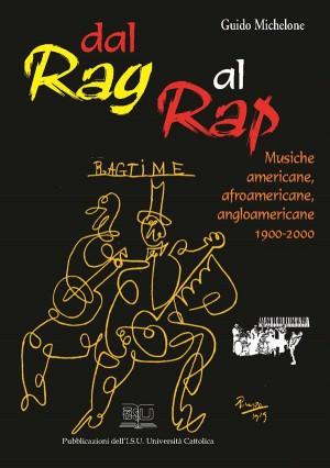 Dal rag al rap by Guido Michelone from StreetLib SRL in Teen Novel category