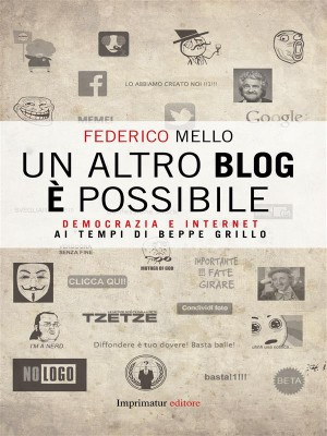 Un altro blog è possibile by Federico Mello from StreetLib SRL in Engineering & IT category