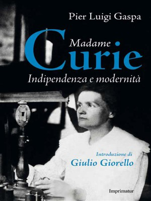 Madame Curie by Pier Luigi Gaspa from  in  category