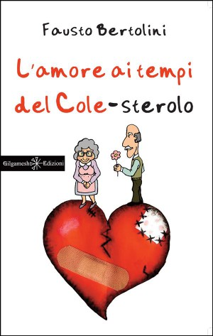 Lamore ai tempi del colesterolo by Fausto Bertolini from StreetLib SRL in Romance category