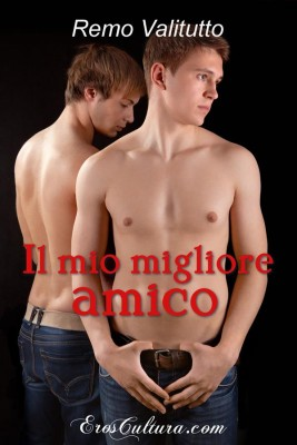Il mio migliore amico by Remo Valitutto from StreetLib SRL in General Novel category