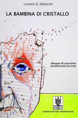 La Bambina di Cristallo by Lovison G. Deborah from StreetLib SRL in History category