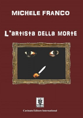 Lartista della morte by Michele Franco from StreetLib SRL in General Novel category