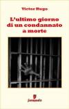 Lultimo giorno di un condannato a morte by Fulvio Ombrosi (traduttore) from  in  category