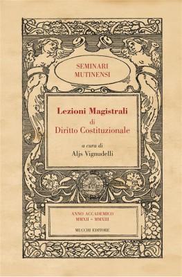 Lezioni Magistrali di Diritto Costituzionale III by a cura di Aljs Vignudelli from StreetLib SRL in Politics category