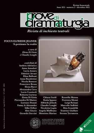 Prove di Drammaturgia n. 2/2015 by Elena Di Gioia from StreetLib SRL in Art & Graphics category